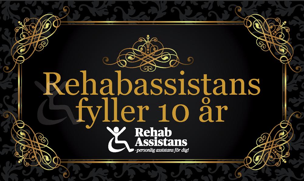 fira 10 år tillsammans Rehabassistans firar 10 år med jubileumsgala!   Rehabassistans fira 10 år tillsammans
